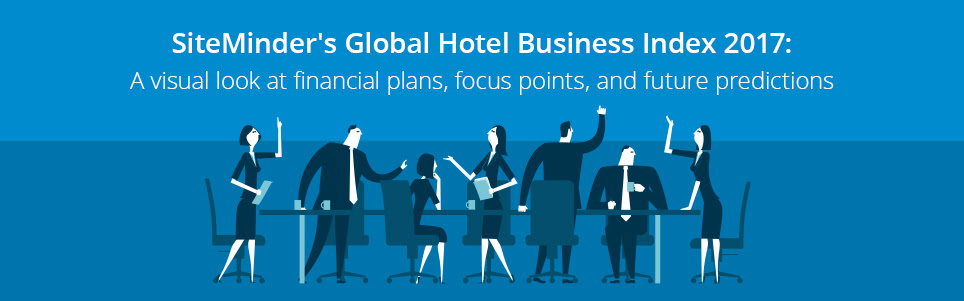 SiteMinder's Global Hotel Business Index 2017