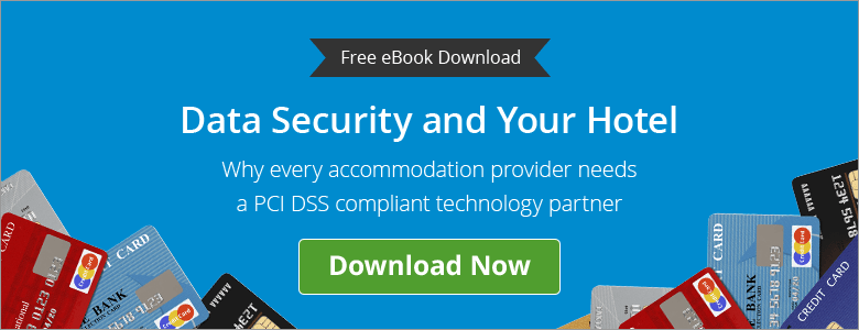 Data security and your hotel eBook: everything an accommodation provider needs to know about being PCI DSS compliant