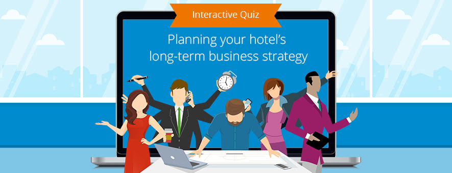 SiteMinders interactive quiz tests your hotel's long-term business strategy