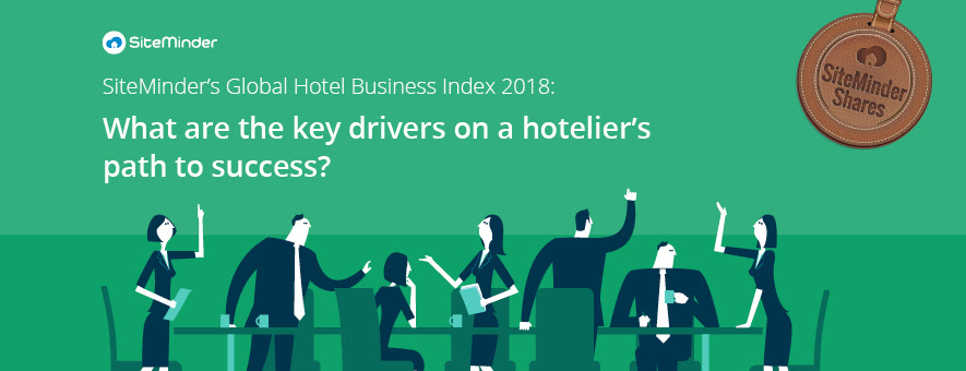SiteMinder's Global Hotel Business Index 2018